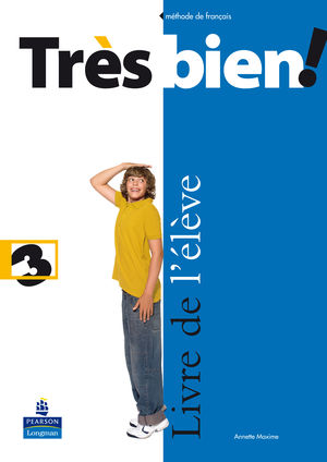 TRES BIEN! 3. LIVRE DE L'ELEVE (2009) - FRANCES