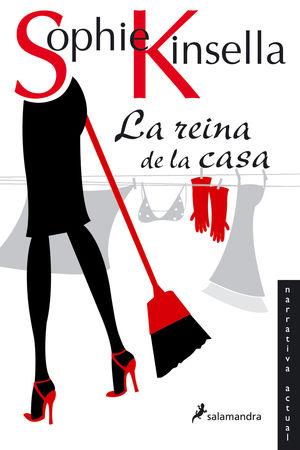 REINA DE LA CASA. SOPHIE KINSELLA. SALAMANDRA