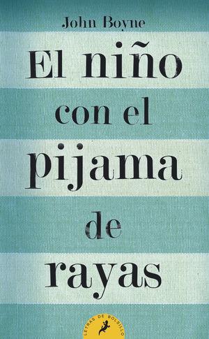 NIÑO CON PIJAMA DE RAYAS, EL (B)