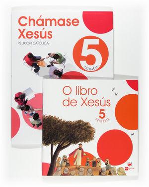 CHÁMASE XESÚS, RELIGIÓN, 5 EDUCACIÓN PRIMARIA