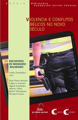 39.VIOLENCIA E CONFLICTOS BELICOS NO NOVO SECULO.(ENSAIO)