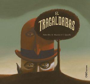 TRAGALDABAS, EL.