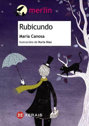 RUBICUNDO - MARIA CANOSA - MERLIN XERAIS