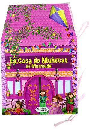 LA CASA DE MUÑECAS DE MARMADU