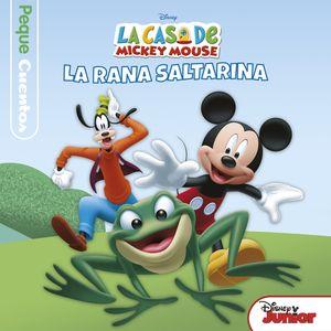 LA CASA DE MICKEY MOUSE. PEQUECUENTOS. LA RANA SALTARINA