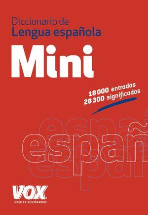 DICCIONARIO MINI DE LA LENGUA ESPAÑOLA VOX