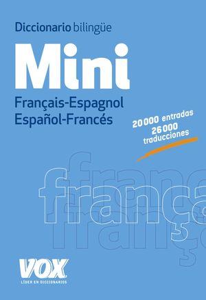 DICCIONARIO MINI FRANÇAIS-ESPAÑOL / ESPAÑOL-FRANCES VOX