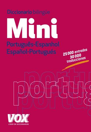 DICCIONARIO MINI PORTUGUÉS-ESPAÑOL / ESPAÑOL-PORTUGUES VOX