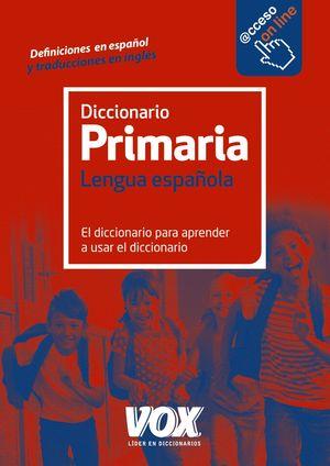 DICCIONARIO VOX  PRIMARIA DE LA LENGUA ESPAÑOLA
