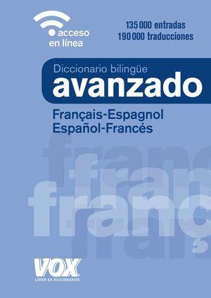DICCIONARIO AVANZADO FRANÇAIS-ESPAGNOL/ESPAÑOL-FRANCES