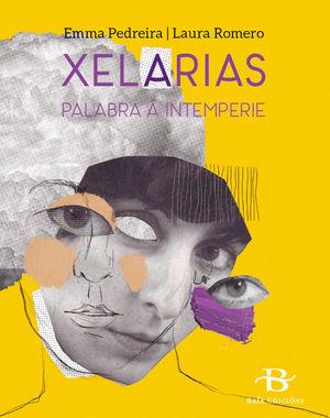 XELARIAS . PALABRA A INTEMPERIE