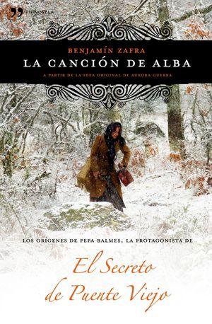 LA CANCION DE ALBA - EL SECRETO DEL PUENTE VIEJO