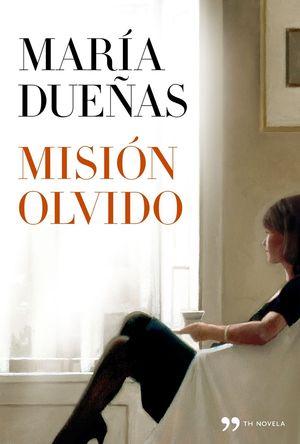 MISION OLVIDO.(NOVELA)