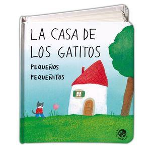 LA CASA DE LOS GATITOS PEQUEÑOS PEQUEÑITOS